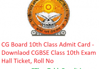 CG Board 10th Class Admit Card 2019 - Download CGBSE Class 10 Exam Hall Ticket, Roll No