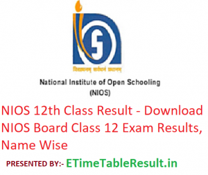 NIOS 12th Class Result 2019 - Download NIOS Board Class 12 Exam Results, Name Wise
