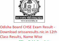 Odisha Board CHSE Result 2019 - Download orissaresults.nic.in 12th Class Results, Name Wise