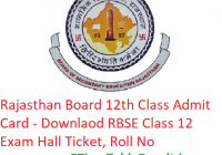 RBSE 12th Class Admit Card 2019 - Download Rajasthan Board Class 12 Exam Hall Ticket, Roll No