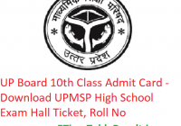 UP Board 10th Class Admit Card 2019 - Download UPMSP High School Exam Hall Ticket, Roll No