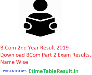B.Com 2nd Year Result 2019 - Download All University BCom Part 2 Exam Results, Name Wise