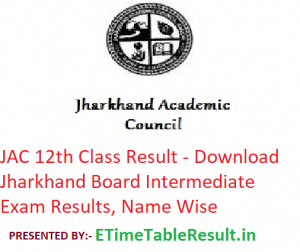 JAC 12th Class Result 2019 - DownloadJharkhand Board Intermediate Exam Results, Name Wise