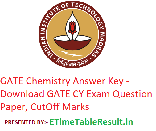 GATE 2019 Chemistry Answer Key - Download 2nd February CY Exam Question Paper, CutOff Marks