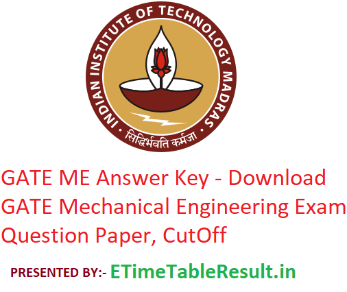 GATE 2019 ME Answer Key - Download 2nd February GATE Mechanical Engineering Exam Question Paper, CutOff