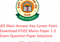 JEE Main Answer Key 2019 Career Point - Download IITJEE Mains Exam Paper 1-2 Question Paper Solutions