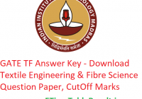 GATE 2019 TF Answer Key - Download 2nd February Textile Engineering & Fibre Science Question Paper, CutOff