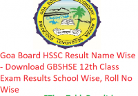 Goa Board HSSC Result 2019 Name Wise - Download GBSHSE 12th Class Exam Results School Wise, Roll No Wise