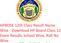 HP Board 12th Class Result 2019 Name Wise - Download HPBOSE Class 12 Exam Results School Wise, Roll No Wise
