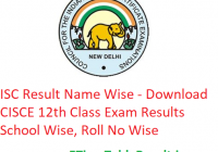 ISC Result 2019 Name Wise - Download CISCE 12th Class Exam Results School Wise, Roll No Wise