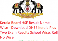 Kerala Board HSE Result 2019 Name Wise - Download DHSE Kerala Plus Two Exam Results School Wise, Roll No Wise