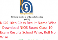 NIOS 10th Class Result 2019 Name Wise - Download NIOS Board Class 10 Exam Results School Wise, Roll No Wise