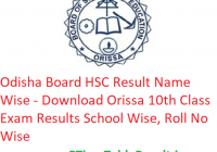 Odisha Board HSC Result 2019 Name Wise - Download BSE Orissa 10th Class Results School Wise, Roll No Wise