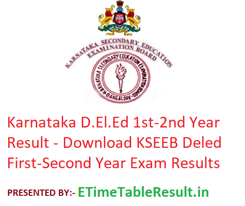 Karnataka D.El.Ed 1st-2nd Year Result 2019 - Download KSEEB Deled First-Second Year Exam Results