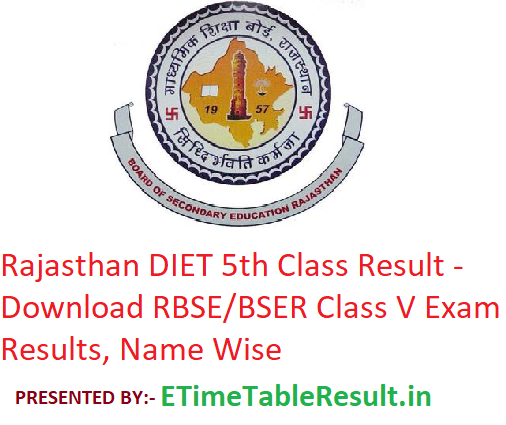 Rajasthan DIET 5th Class Result 2019 - Download RBSE Class V Exam Results, Name Wise