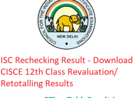 ISC Rechecking Result 2019 - Download CISCE 12th Class Revaluation/ Retotalling Results