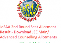 JoSAA 2nd Round Seat Allotment Result 2019 Download JEE Main/ Advanced Counselling