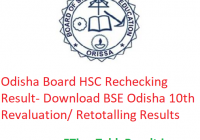 Odisha Board HSC Rechecking Result 2019 - Download BSE Odisha 10th Class Revaluation/ Retotalling Results
