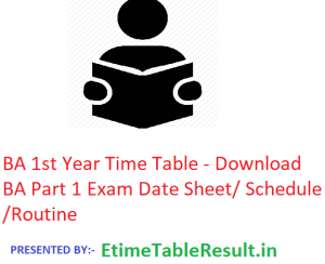 BA 1st Year Time Table 2020 - Download BA Part 1 Exam Date Sheet/Schedule/Routine