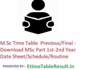 M.Sc Time Table 2020 Previous/Final - Download MSc Part 1st-2nd Year Date Sheet/Schedule/Routine