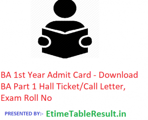 BA 1st Year Admit Card 2020 - Download BA Part 1 Hall Ticket/Call Letter, Exam Roll No