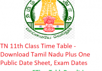 TN 11th Class Time Table 2020 - Download Tamil Nadu Plus One Public Date Sheet, Exam Dates
