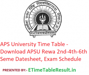 APS University Time Table 2020 - Download APSU Rewa 2nd-4th-6th Semester Datesheet, Exam Schedule