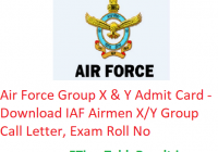 Air Force Group X & Y Admit Card 2020 - Download IAF Airmen X/Y Group Call Letter, Exam Roll No