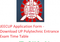 JEECUP Application Form 2020 - Download UP Polytechnic Entrance Exam Time Table